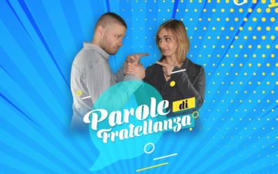 La Fratellanza – PAROLE DI FRATELLANZA #5
