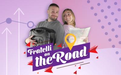 La Fratellanza – FRATELLI ON THE ROAD