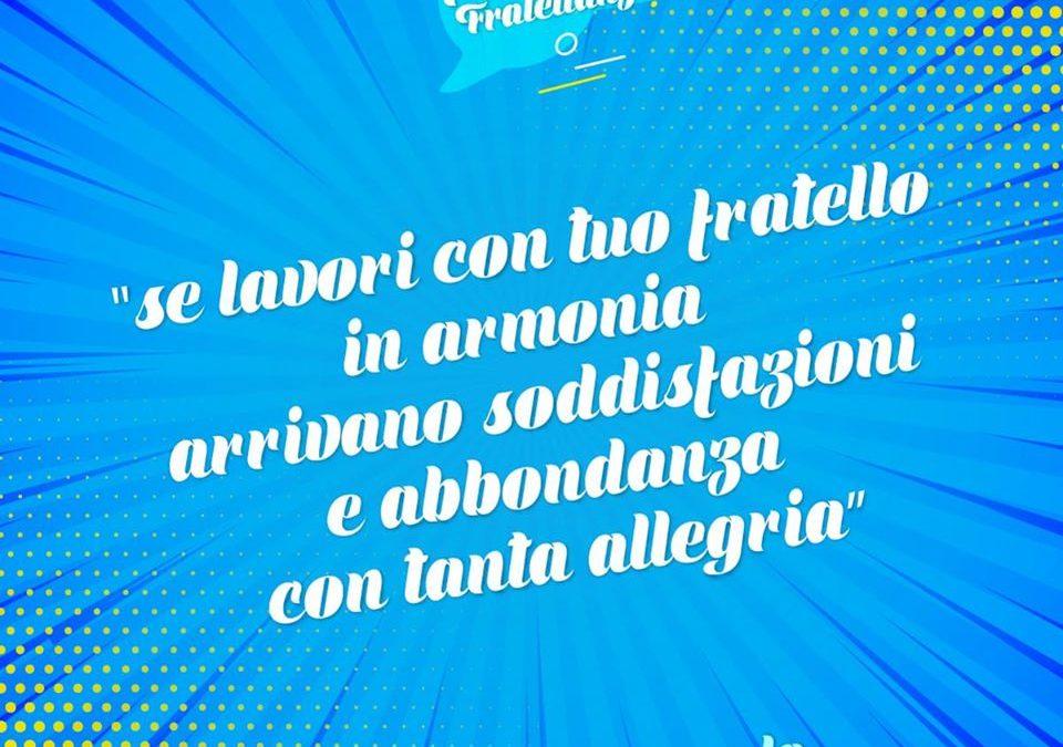 La Fratellanza – PAROLE DI FRATELLANZA #16