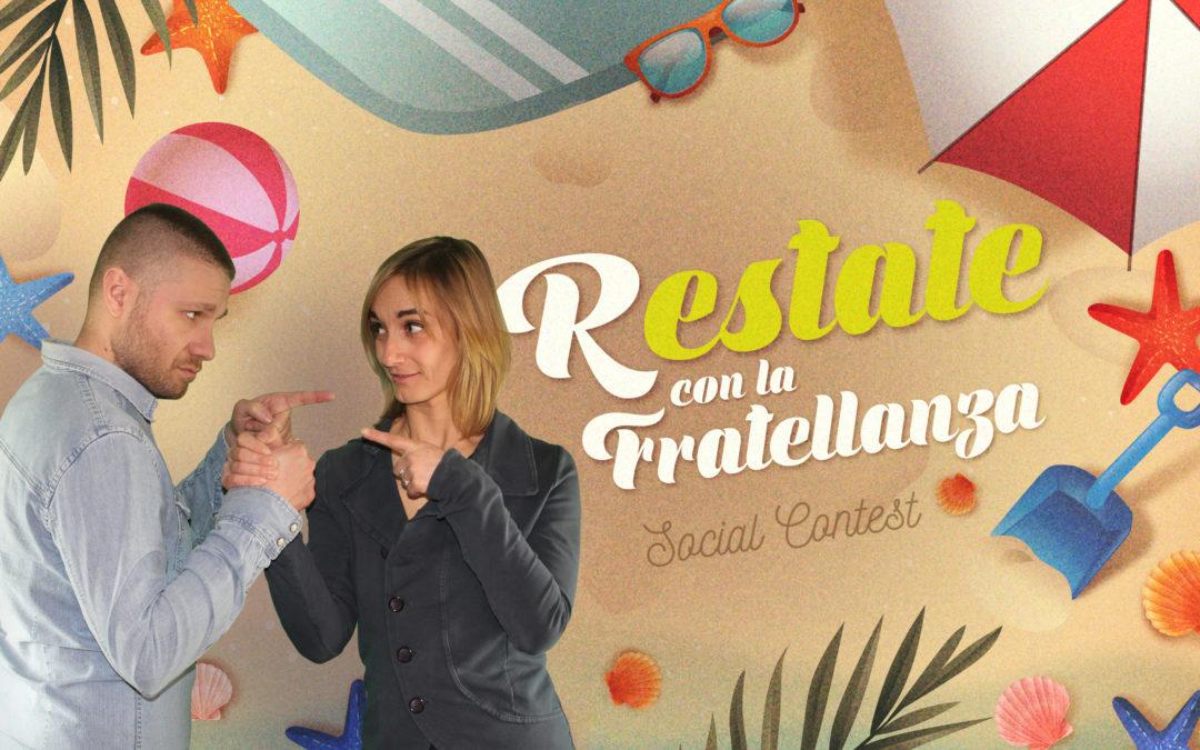 """""""R-ESTATE CON LA FRATELLANZA"""": SOCIAL CONTEST E REGOLAMENTO"""